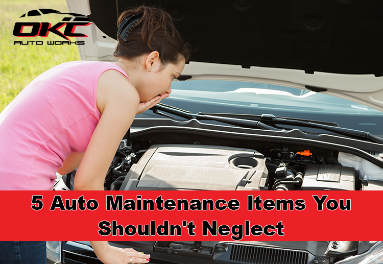 5 AUTO MAINTENANCE ITEMS YOU SHOULDN'T NEGLECT because it can be the difference in your car running or its longevity.