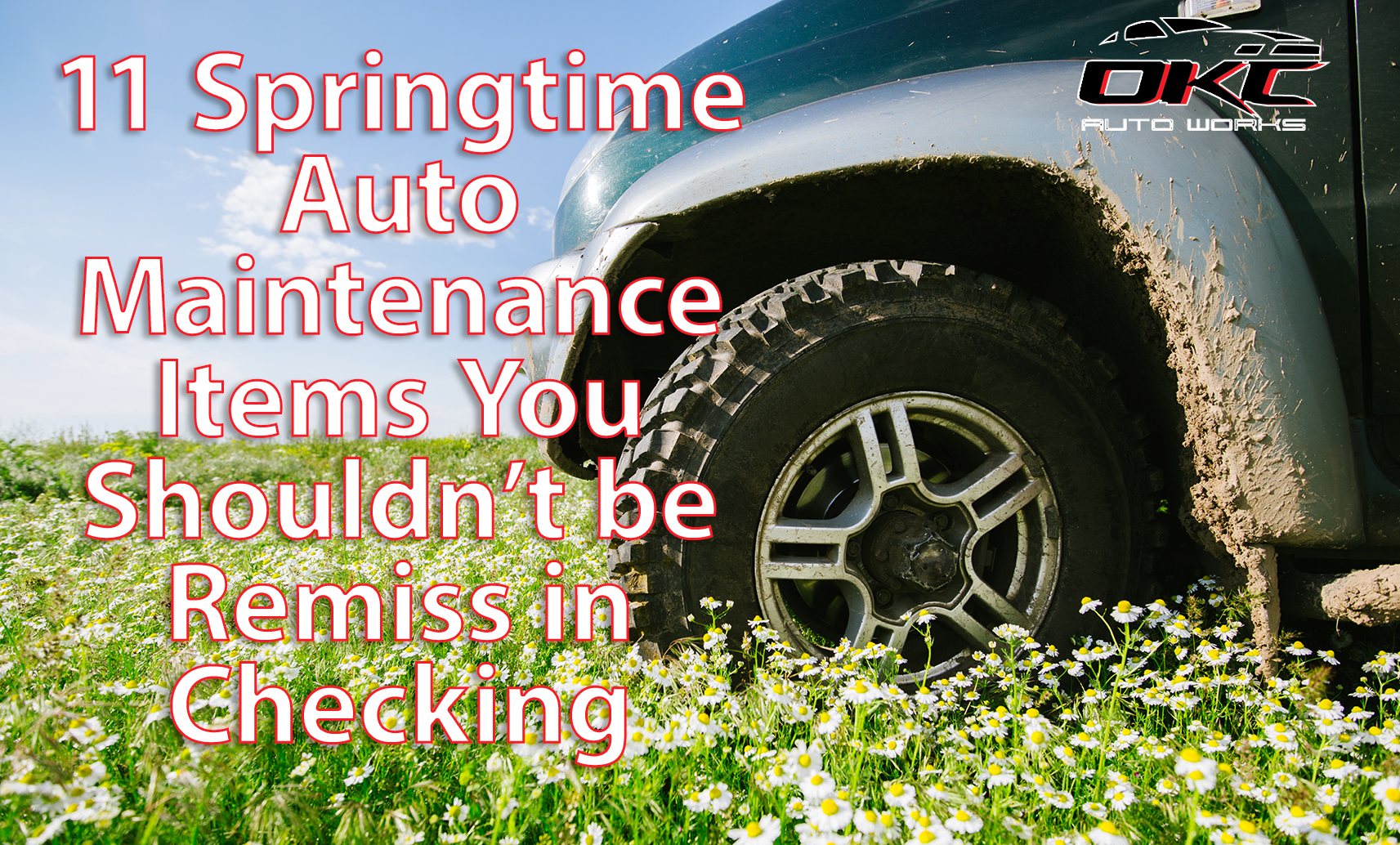auto maintenance items that you should check in the spring, Springtime Auto Maintenance